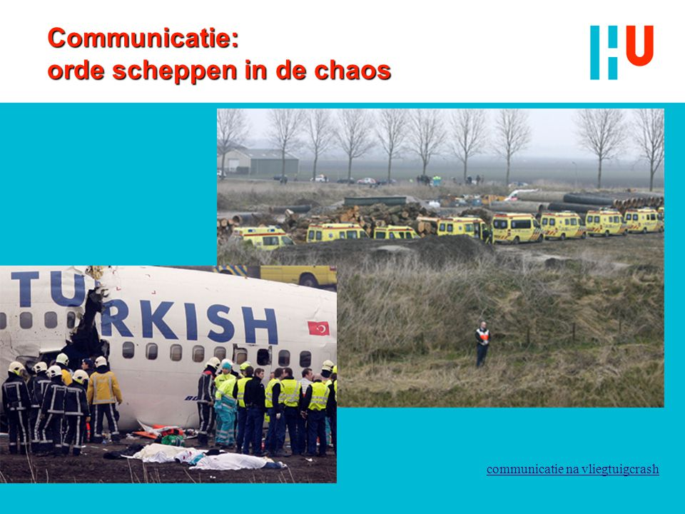 Communicatie: orde scheppen in de chaos