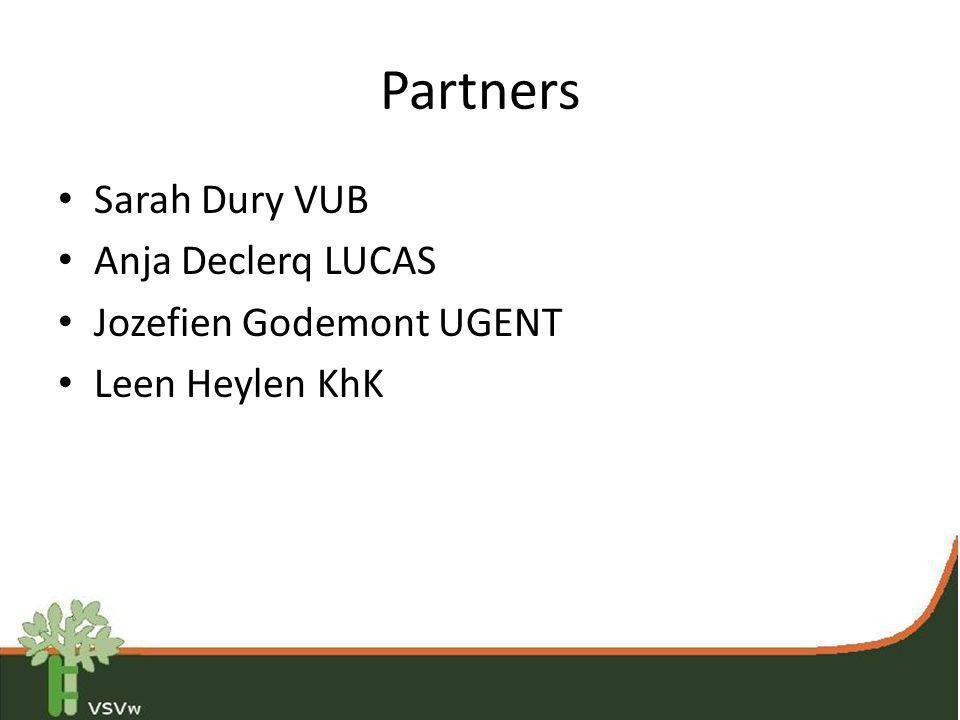 Partners Sarah Dury VUB Anja Declerq LUCAS Jozefien Godemont UGENT