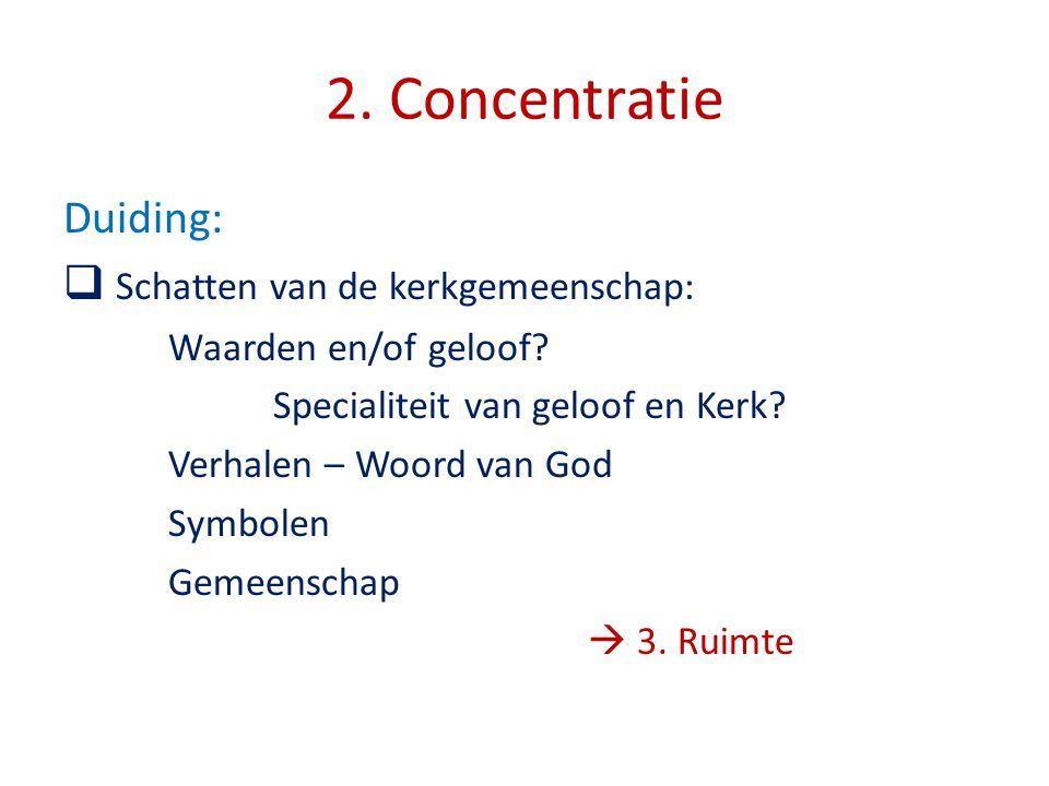 2. Concentratie Duiding: Schatten van de kerkgemeenschap: