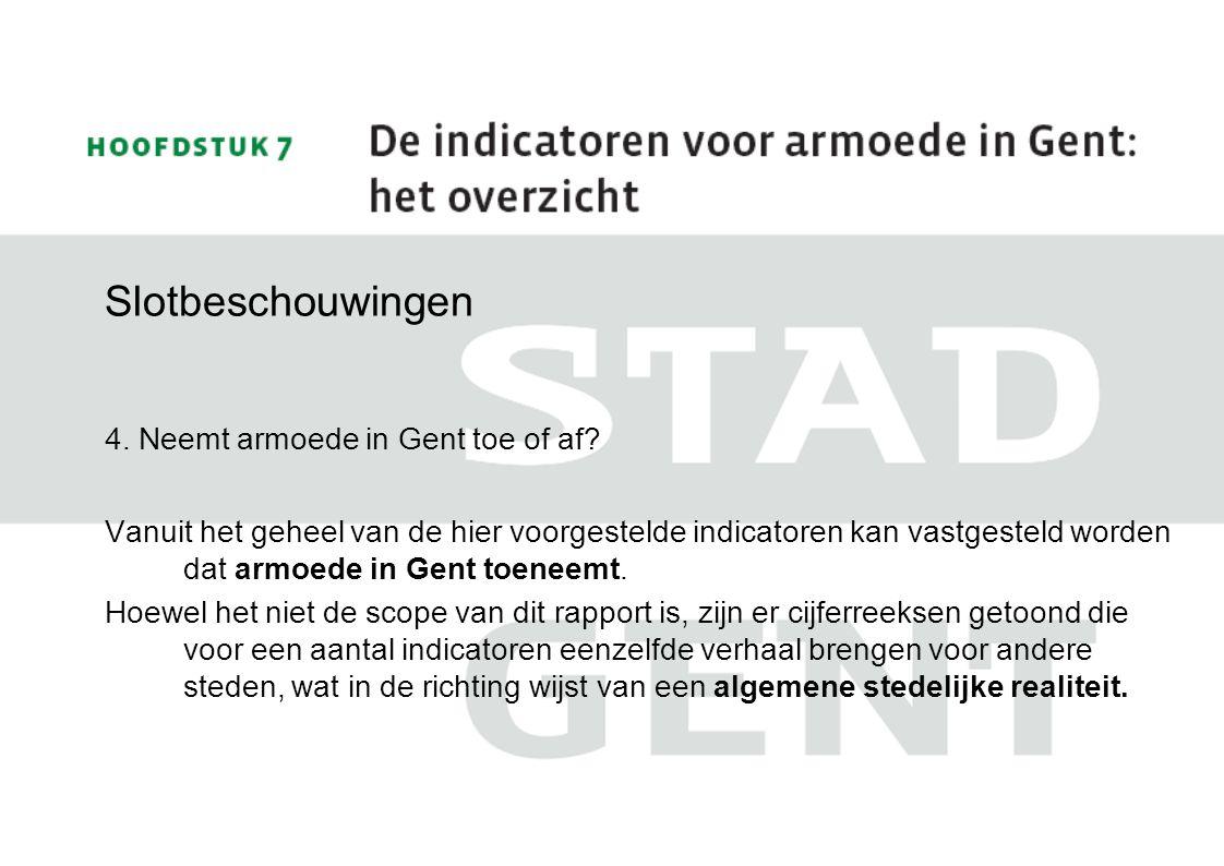 Slotbeschouwingen 4. Neemt armoede in Gent toe of af
