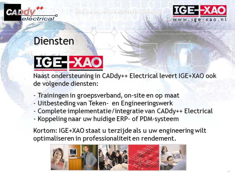 Diensten Naast ondersteuning in CADdy++ Electrical levert IGE+XAO ook de volgende diensten: Trainingen in groepsverband, on-site en op maat.