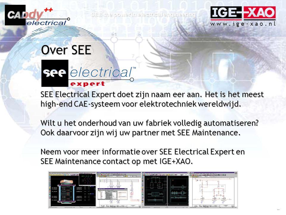 Over SEE SEE Electrical Expert doet zijn naam eer aan. Het is het meest high-end CAE-systeem voor elektrotechniek wereldwijd.