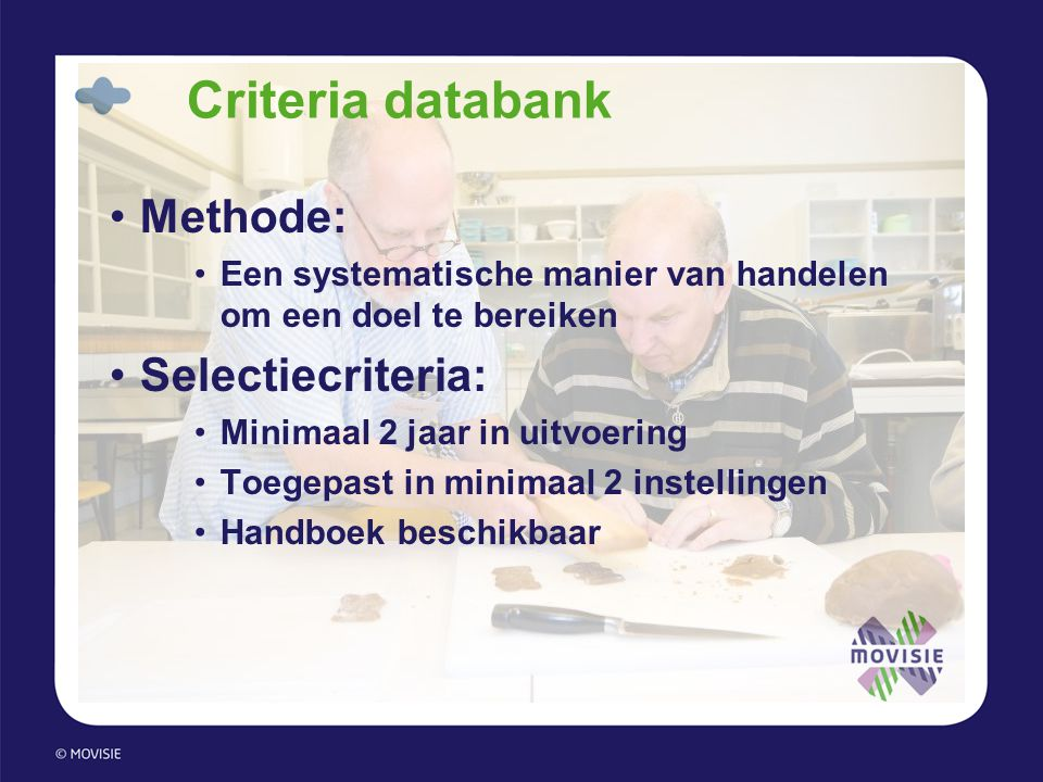 Criteria databank Methode: Selectiecriteria: