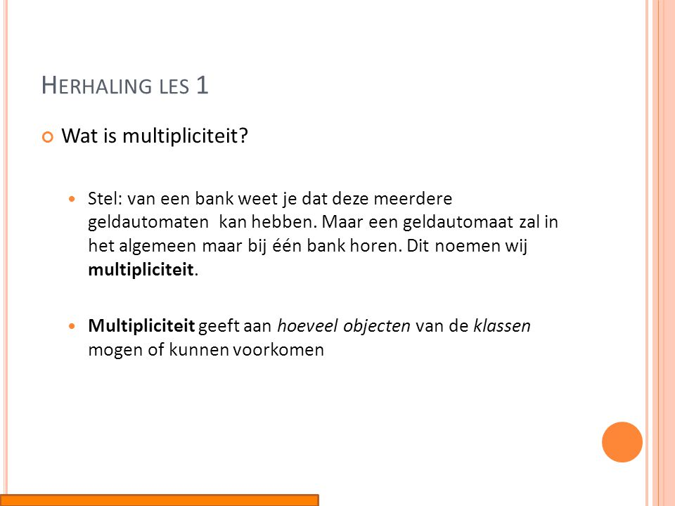 Herhaling les 1 Wat is multipliciteit