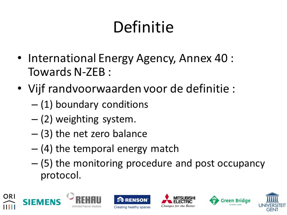 Definitie International Energy Agency, Annex 40 : Towards N-ZEB :