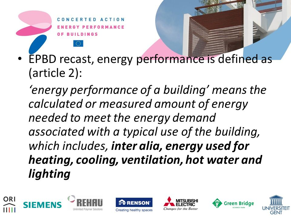 EPBD recast, energy performance is defined as (article 2):