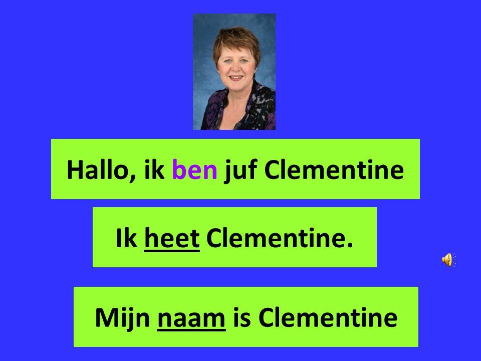 Hallo, ik ben juf Clementine