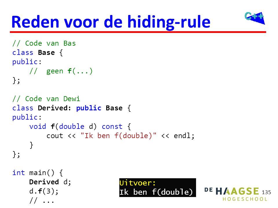 Reden voor de hiding-rule