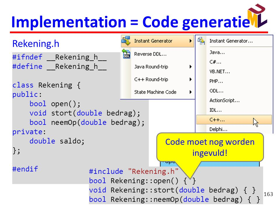 Implementation = Code generatie