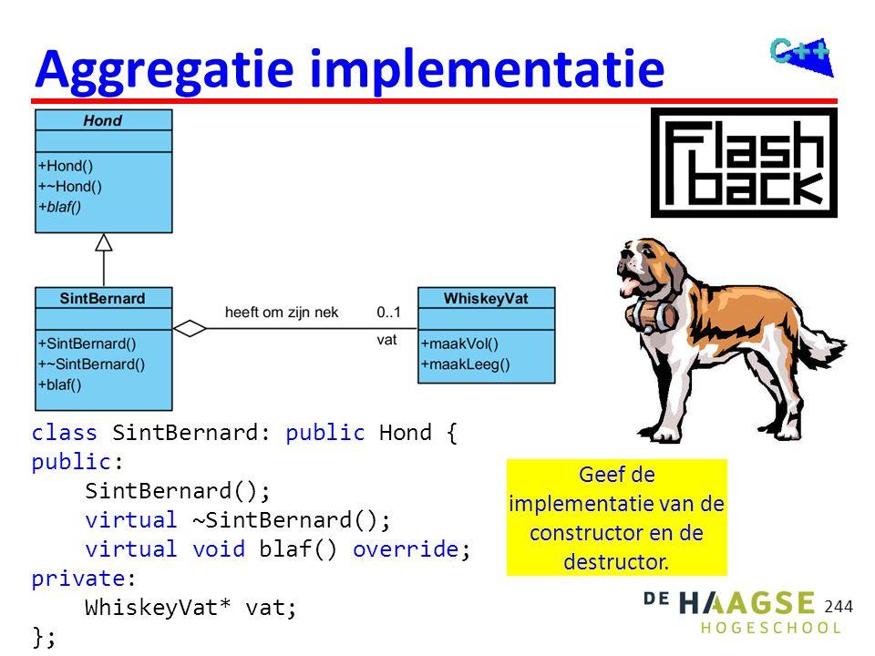 Implementatie SintBernard::SintBernard(): vat(new WhiskeyVat) {