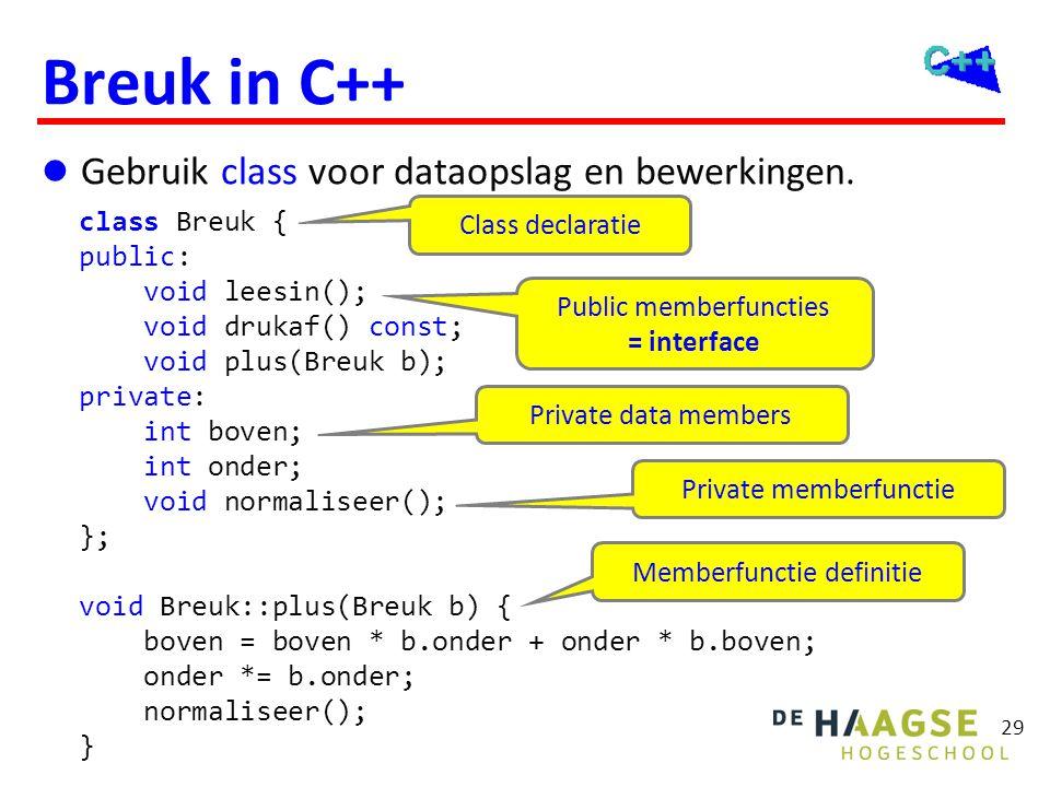 Gebruik Voordelen Breuk in C++ b1.onder = 0 geeft compilerfout.