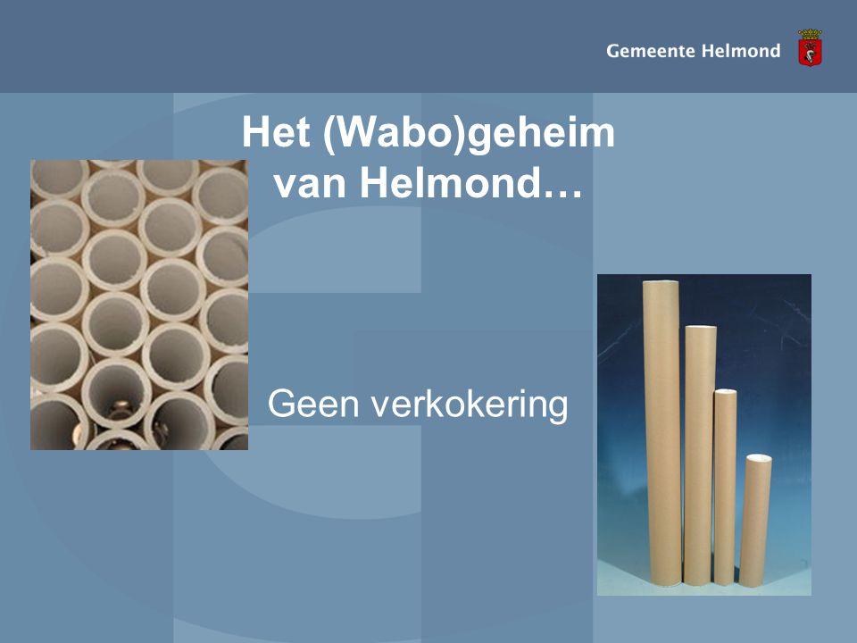 Het (Wabo)geheim van Helmond…