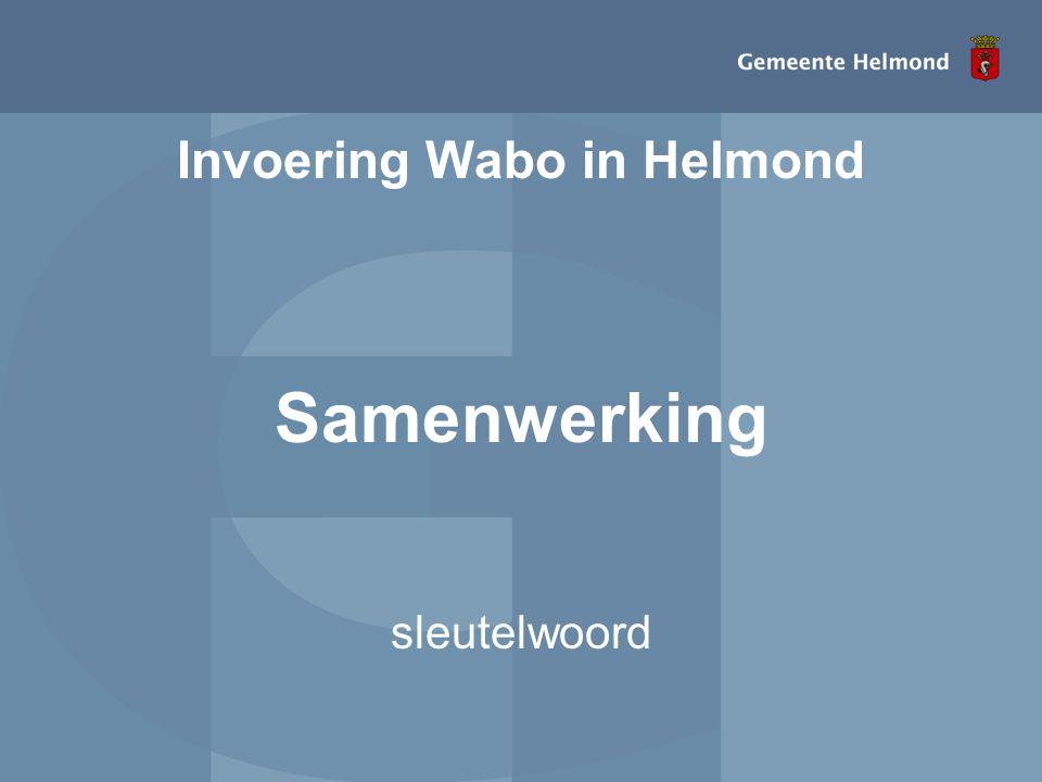 Invoering Wabo in Helmond