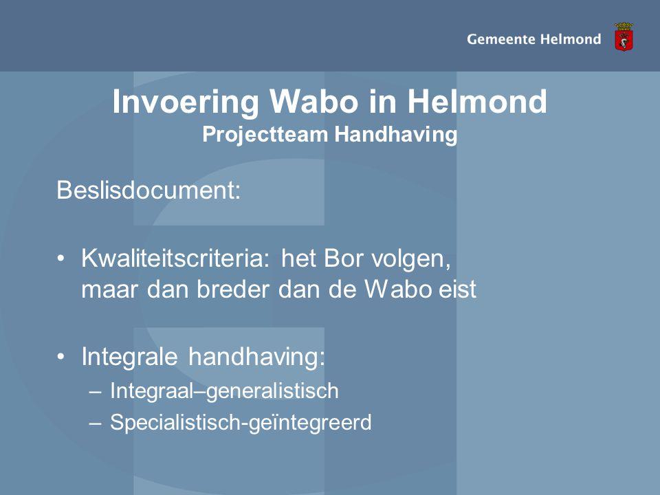 Invoering Wabo in Helmond Projectteam Handhaving
