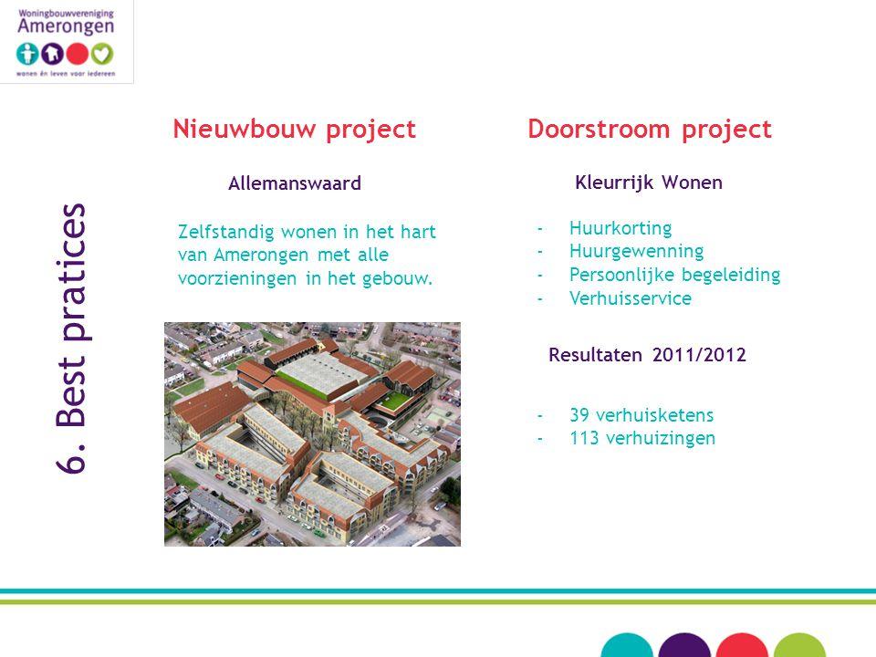 6. Best pratices Nieuwbouw project Doorstroom project Allemanswaard