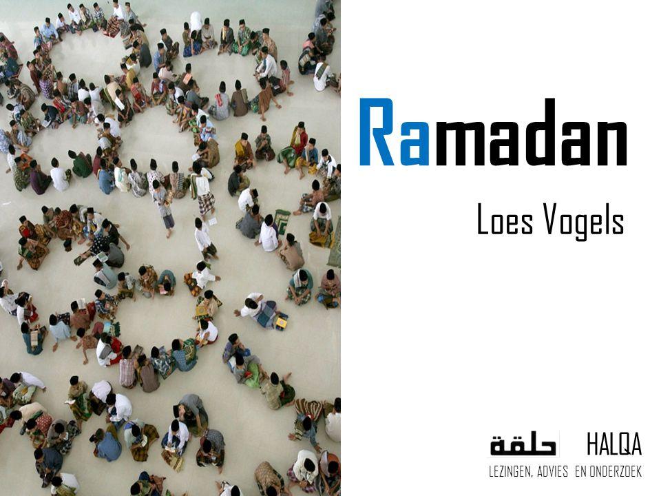 Ramadan Loes Vogels HALQA LEZINGEN, ADVIES EN ONDERZOEK