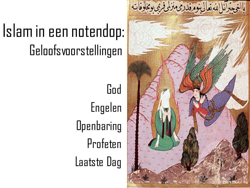 Islam in een notendop: Geloofsvoorstellingen