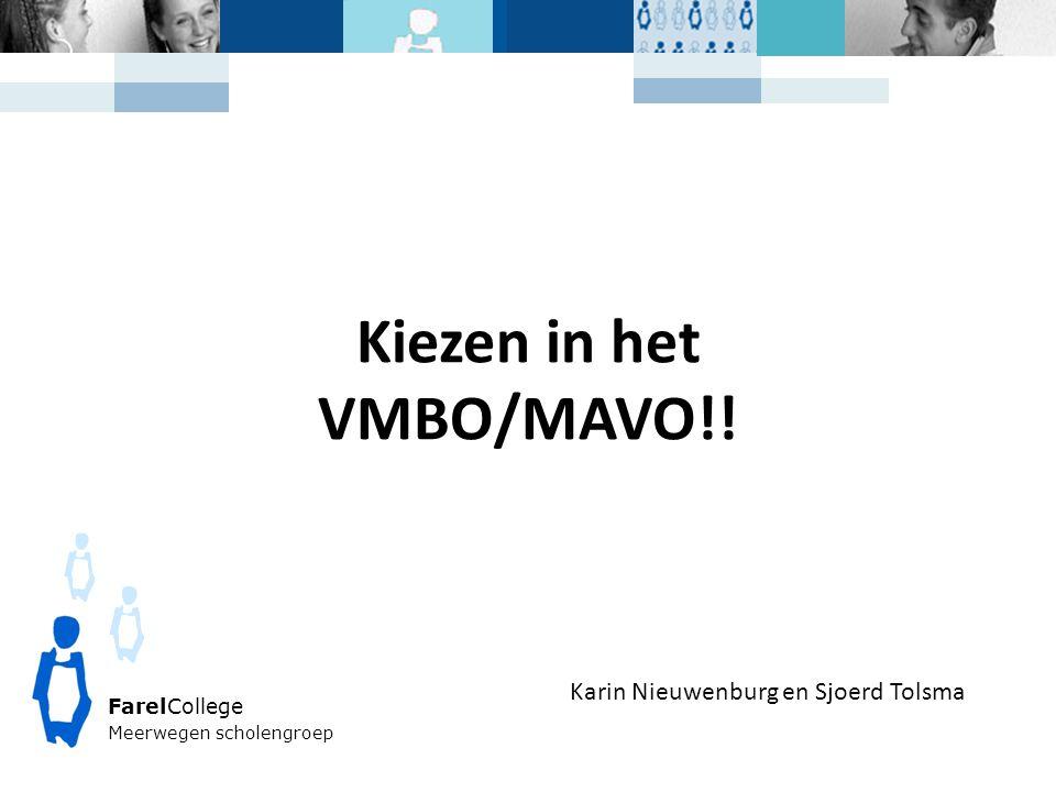 Kiezen in het VMBO/MAVO!!