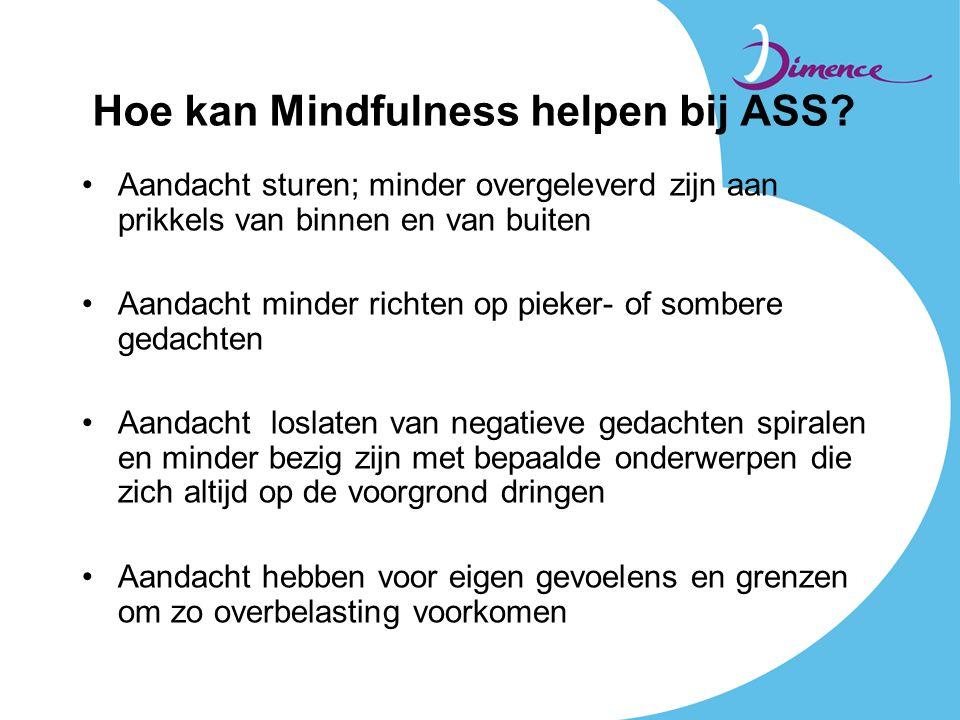 Hoe kan Mindfulness helpen bij ASS