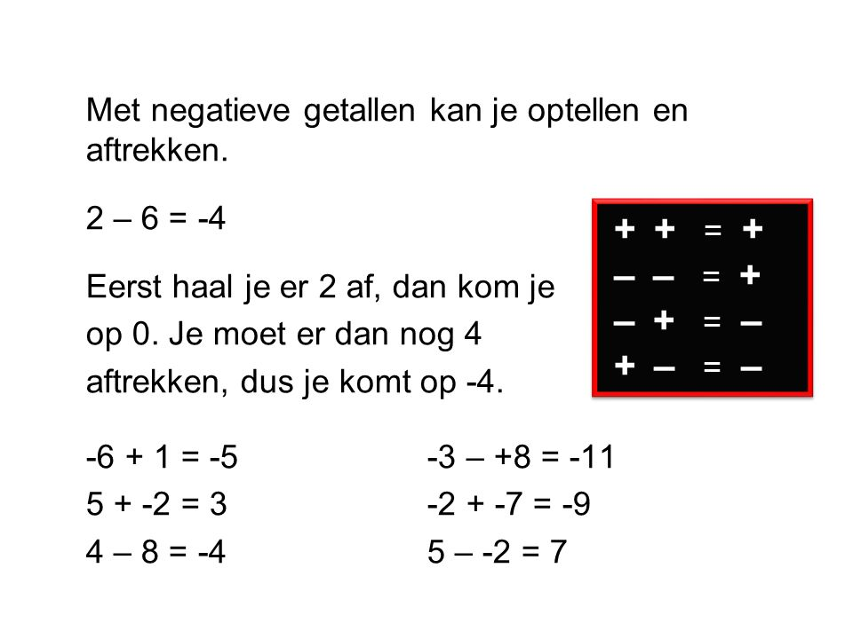 Met negatieve getallen kan je optellen en aftrekken