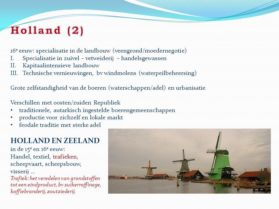 Holland (2) HOLLAND EN ZEELAND