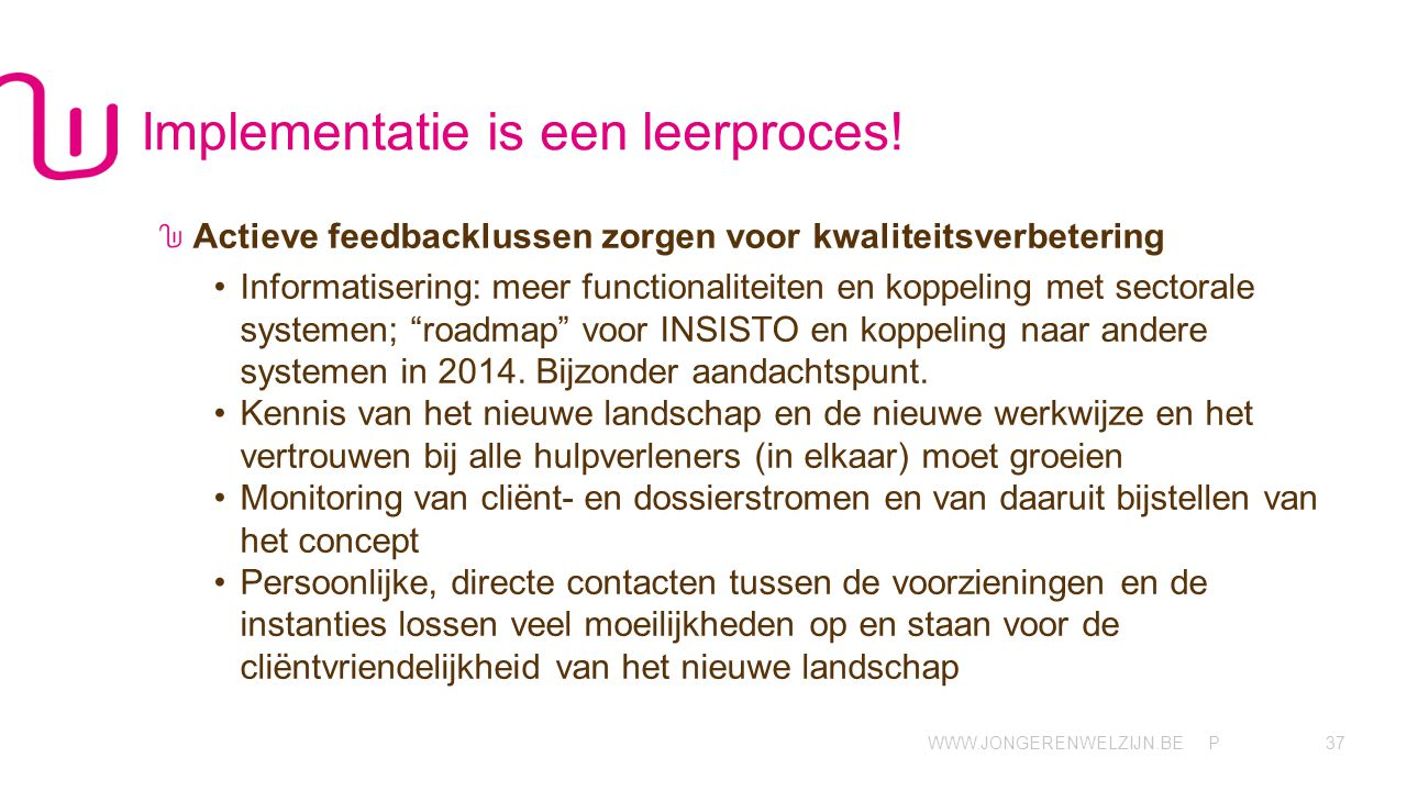 Implementatie is een leerproces!