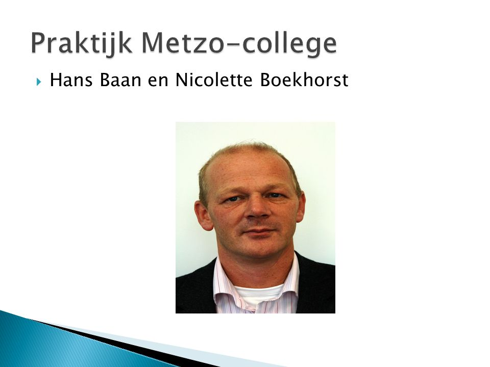 Praktijk Metzo-college