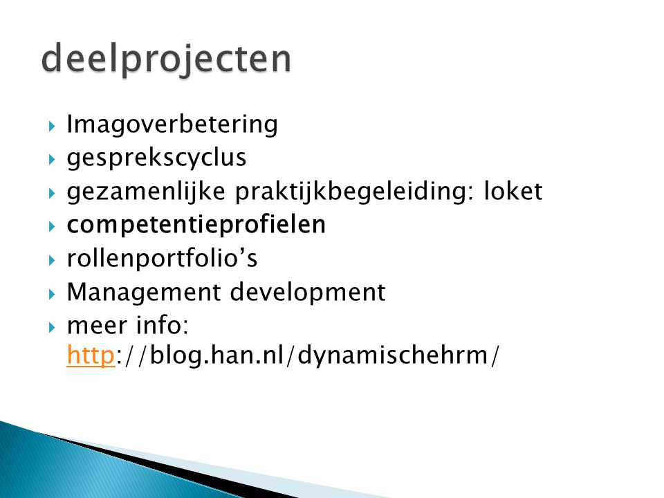 deelprojecten Imagoverbetering gesprekscyclus