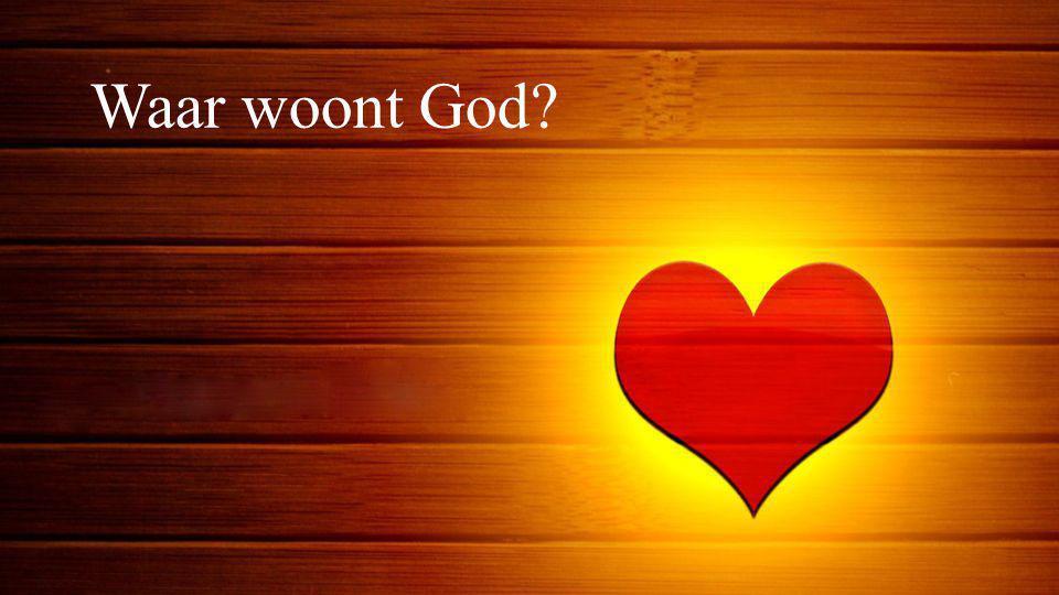 Waar woont God