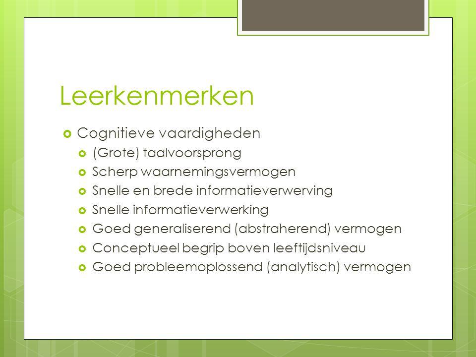 Leerkenmerken Cognitieve vaardigheden (Grote) taalvoorsprong