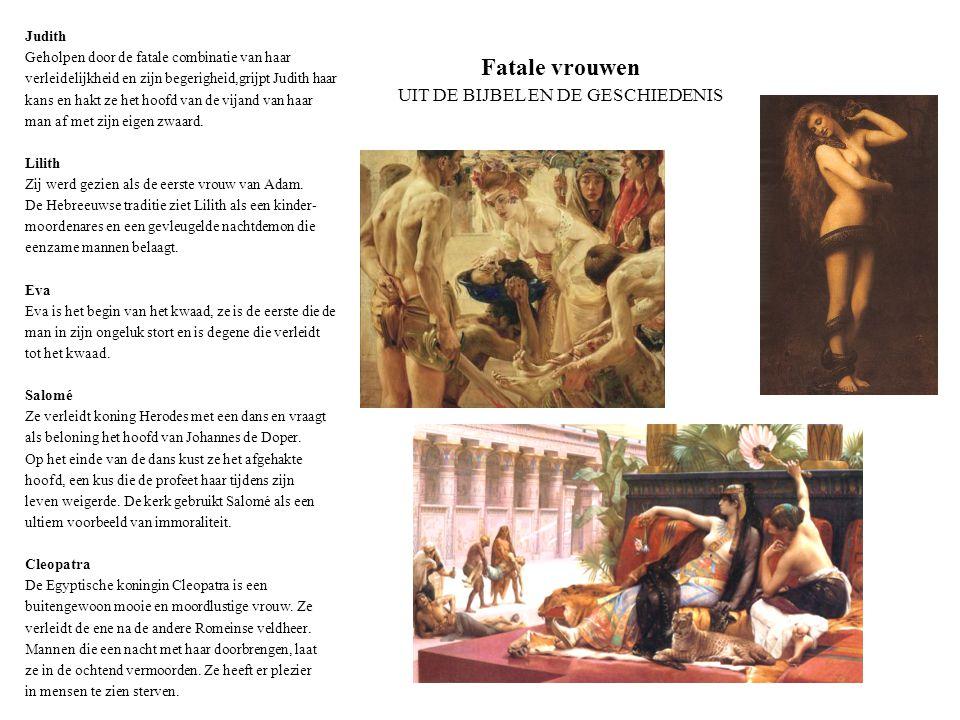Fatale vrouwen UIT DE BIJBEL EN DE GESCHIEDENIS