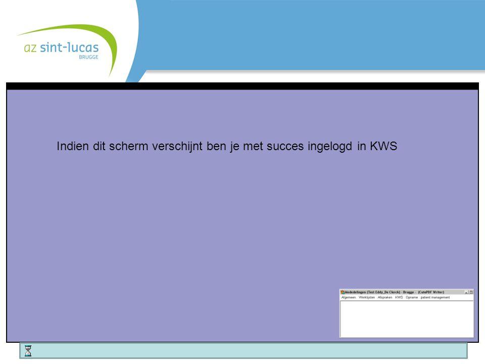 Indien dit scherm verschijnt ben je met succes ingelogd in KWS