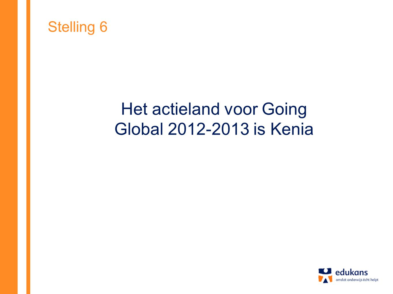 Het actieland voor Going Global is Kenia