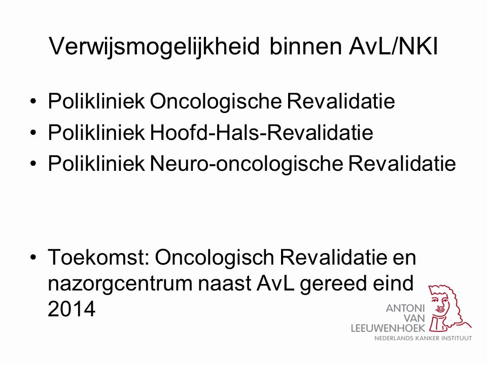 Verwijsmogelijkheid binnen AvL/NKI