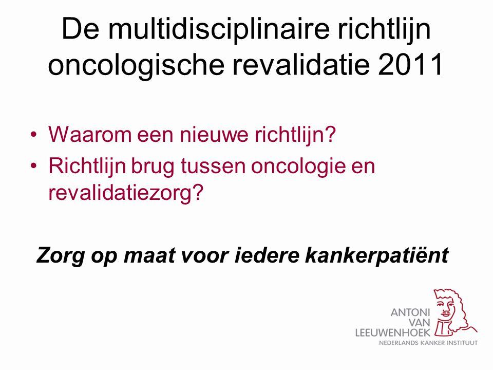 De multidisciplinaire richtlijn oncologische revalidatie 2011