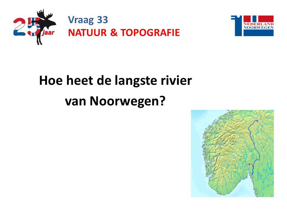 Hoe heet de langste rivier van Noorwegen