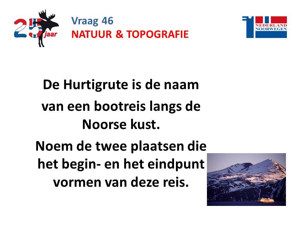 De Hurtigrute is de naam van een bootreis langs de Noorse kust.