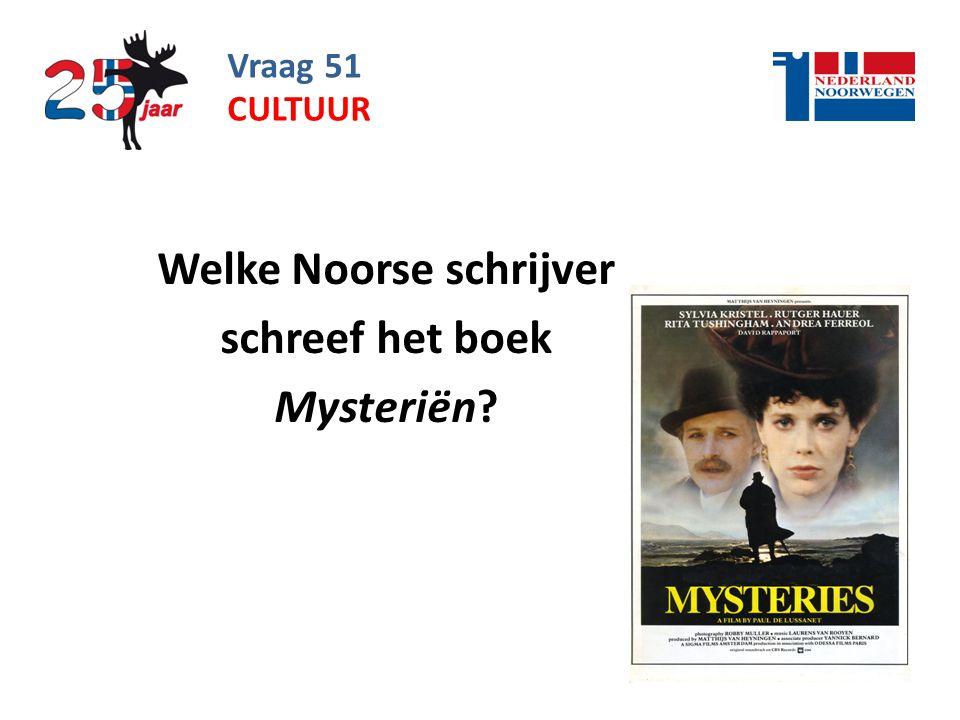 Welke Noorse schrijver schreef het boek Mysteriën