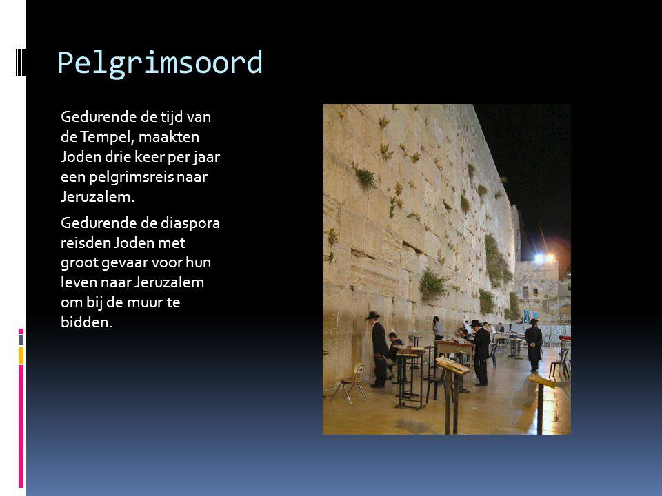 Pelgrimsoord Gedurende de tijd van de Tempel, maakten Joden drie keer per jaar een pelgrimsreis naar Jeruzalem.