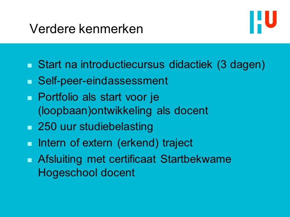 Verdere kenmerken Start na introductiecursus didactiek (3 dagen)