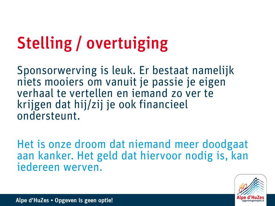 Stelling / overtuiging