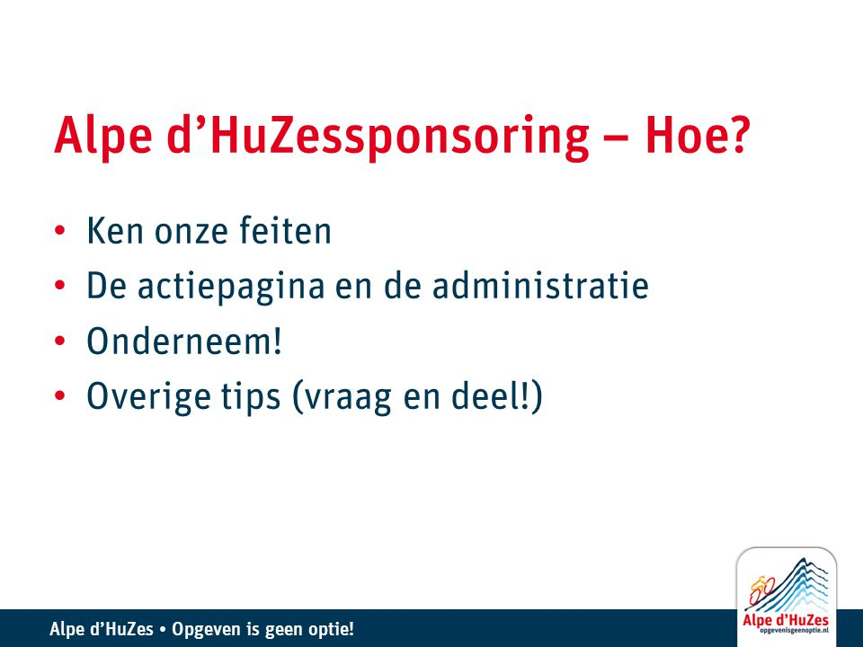 Alpe d'HuZessponsoring – Hoe