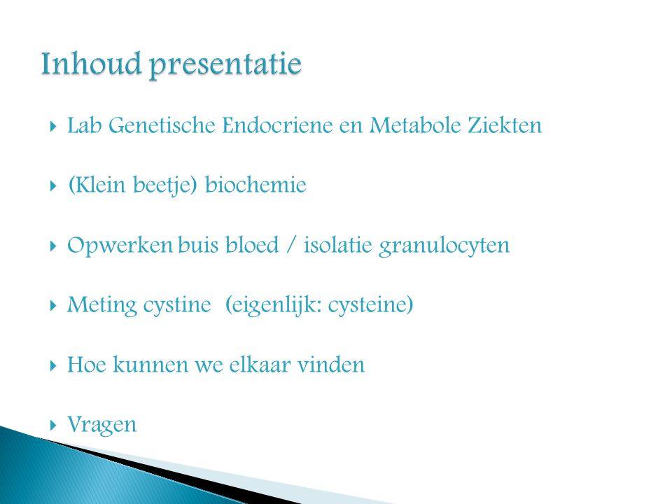 Inhoud presentatie Lab Genetische Endocriene en Metabole Ziekten