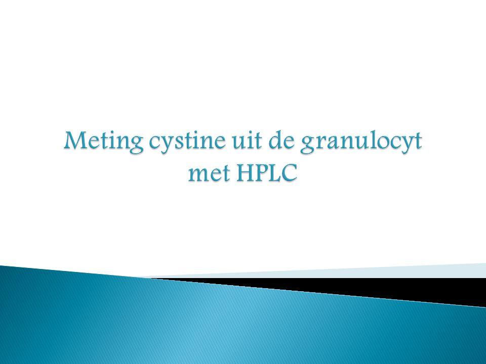 Meting cystine uit de granulocyt met HPLC