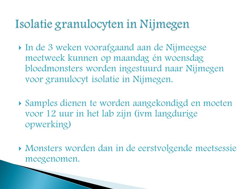 Isolatie granulocyten in Nijmegen