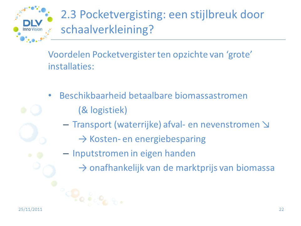 2.3 Pocketvergisting: een stijlbreuk door schaalverkleining
