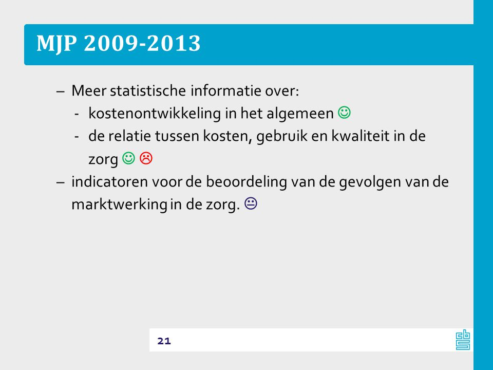MJP 2009-2013 Meer statistische informatie over: