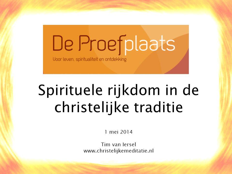 Spirituele rijkdom in de christelijke traditie