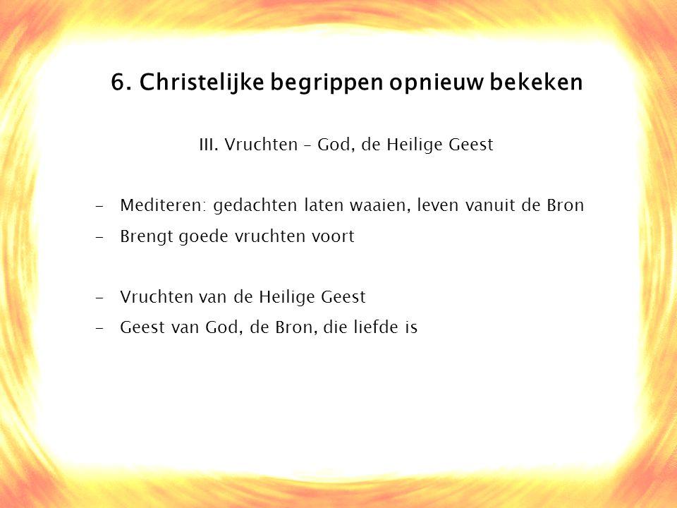 6. Christelijke begrippen opnieuw bekeken