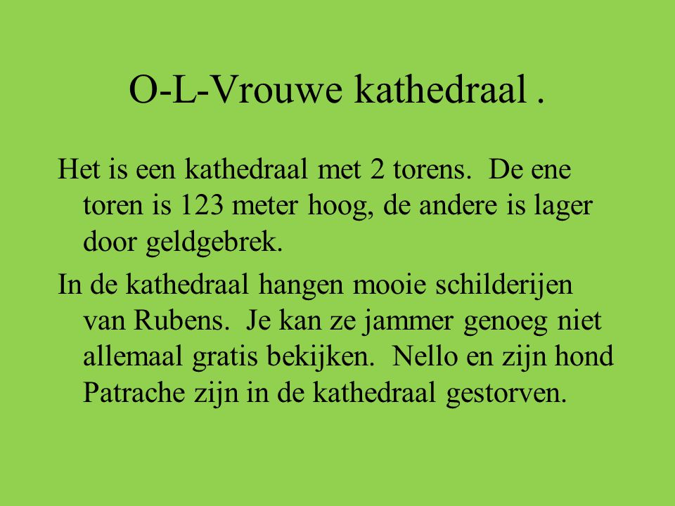 O-L-Vrouwe kathedraal .